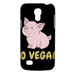 Go Vegan   Cute Pig Galaxy S4 Mini by Valentinaart