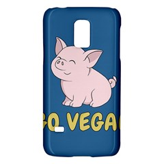 Go Vegan   Cute Pig Galaxy S5 Mini by Valentinaart