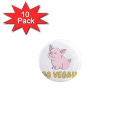 Go Vegan   Cute Pig 1  Mini Magnet (10 Pack)  by Valentinaart