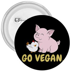 Go Vegan   Cute Pig And Chicken 3  Buttons by Valentinaart
