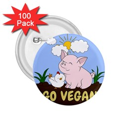 Go Vegan   Cute Pig And Chicken 2 25  Buttons (100 Pack)  by Valentinaart