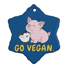 Go Vegan   Cute Pig And Chicken Snowflake Ornament (two Sides) by Valentinaart