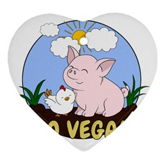 Go Vegan   Cute Pig And Chicken Heart Ornament (two Sides) by Valentinaart