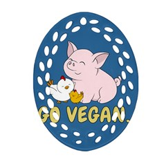 Go Vegan   Cute Pig And Chicken Oval Filigree Ornament (two Sides) by Valentinaart