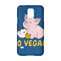 Go Vegan   Cute Pig And Chicken Samsung Galaxy S5 Hardshell Case  by Valentinaart
