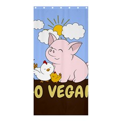 Go Vegan   Cute Pig And Chicken Shower Curtain 36  X 72  (stall)  by Valentinaart