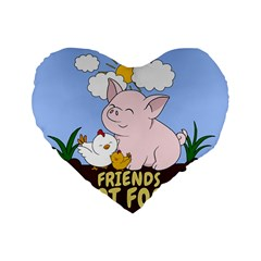 Friends Not Food   Cute Pig And Chicken Standard 16  Premium Heart Shape Cushions by Valentinaart