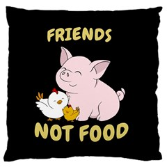 Friends Not Food   Cute Pig And Chicken Large Cushion Case (one Side) by Valentinaart