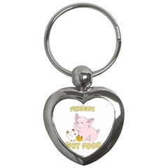 Friends Not Food   Cute Pig And Chicken Key Chains (heart)  by Valentinaart