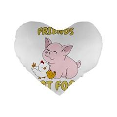 Friends Not Food   Cute Pig And Chicken Standard 16  Premium Heart Shape Cushions by Valentinaart