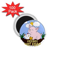 Friends Not Food   Cute Pig And Chicken 1 75  Magnets (100 Pack)  by Valentinaart