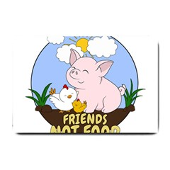 Friends Not Food   Cute Pig And Chicken Small Doormat  by Valentinaart