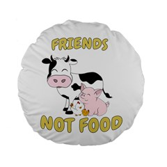Friends Not Food   Cute Cow, Pig And Chicken Standard 15  Premium Round Cushions by Valentinaart
