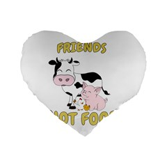 Friends Not Food   Cute Cow, Pig And Chicken Standard 16  Premium Flano Heart Shape Cushions by Valentinaart