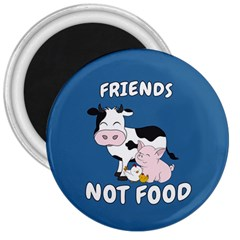 Friends Not Food   Cute Cow, Pig And Chicken 3  Magnets by Valentinaart