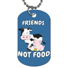 Friends Not Food   Cute Cow, Pig And Chicken Dog Tag (one Side) by Valentinaart