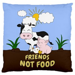 Friends Not Food   Cute Cow, Pig And Chicken Large Cushion Case (two Sides) by Valentinaart