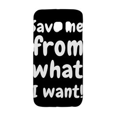 Save Me From What I Want Galaxy S6 Edge by Valentinaart