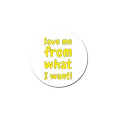 Save Me From What I Want Golf Ball Marker by Valentinaart