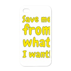 Save Me From What I Want Apple Iphone 4 Case (white) by Valentinaart