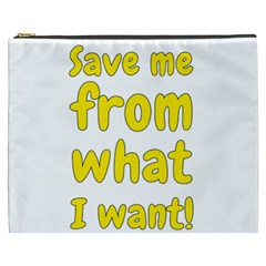 Save Me From What I Want Cosmetic Bag (xxxl)  by Valentinaart
