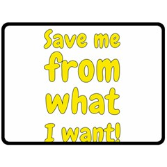 Save Me From What I Want Double Sided Fleece Blanket (large)  by Valentinaart