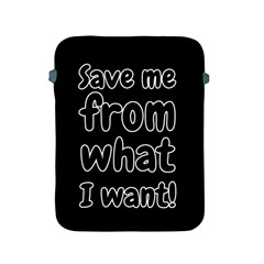 Save Me From What I Want Apple Ipad 2/3/4 Protective Soft Cases by Valentinaart