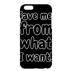 Save Me From What I Want Apple Iphone 6 Plus/6s Plus Hardshell Case by Valentinaart