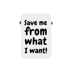 Save Me From What I Want Apple Ipad Mini Protective Soft Cases by Valentinaart