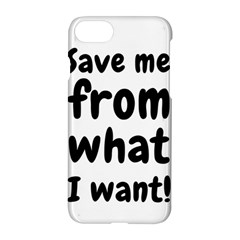 Save Me From What I Want Apple Iphone 8 Hardshell Case by Valentinaart