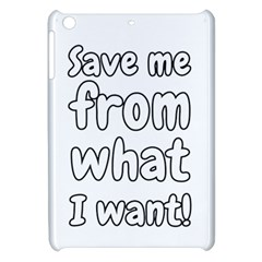 Save Me From What I Want Apple Ipad Mini Hardshell Case by Valentinaart