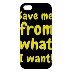 Save Me From What I Want Apple Iphone 5 Premium Hardshell Case by Valentinaart