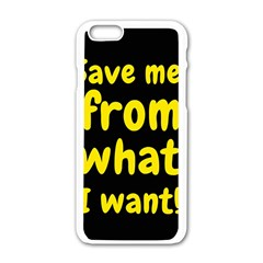 Save Me From What I Want Apple Iphone 6/6s White Enamel Case by Valentinaart