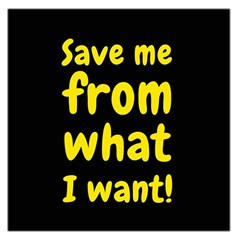 Save Me From What I Want Large Satin Scarf (square) by Valentinaart