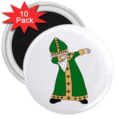 St  Patrick  Dabbing 3  Magnets (10 Pack)  by Valentinaart