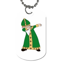 St  Patrick  Dabbing Dog Tag (two Sides) by Valentinaart