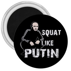 Squat Like Putin 3  Magnets by Valentinaart