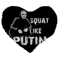 Squat Like Putin Large 19  Premium Heart Shape Cushions by Valentinaart