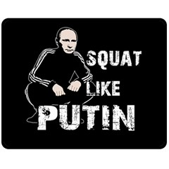 Squat Like Putin Double Sided Fleece Blanket (medium)  by Valentinaart
