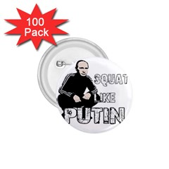 Squat Like Putin 1 75  Buttons (100 Pack)  by Valentinaart