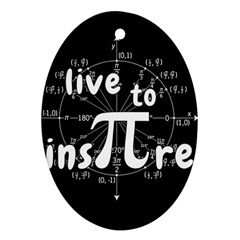 Pi Day Ornament (oval) by Valentinaart
