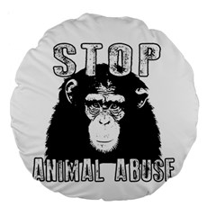 Stop Animal Abuse   Chimpanzee  Large 18  Premium Round Cushions by Valentinaart