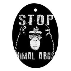 Stop Animal Abuse   Chimpanzee  Ornament (oval) by Valentinaart
