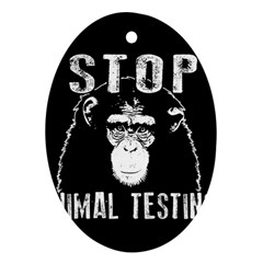 Stop Animal Testing   Chimpanzee  Oval Ornament (two Sides) by Valentinaart