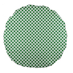 Green Shamrock Clover On White St  Patrick s Day Large 18  Premium Flano Round Cushions by PodArtist