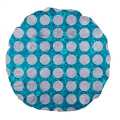 Circles1 White Marble & Turquoise Marble Large 18  Premium Flano Round Cushions by trendistuff