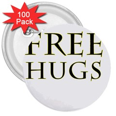 Freehugs 3  Buttons (100 Pack)