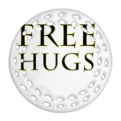 Freehugs Round Filigree Ornament (two Sides) by cypryanus