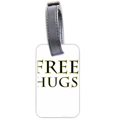 Freehugs Luggage Tags (two Sides) by cypryanus