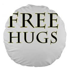 Freehugs Large 18  Premium Round Cushions by cypryanus